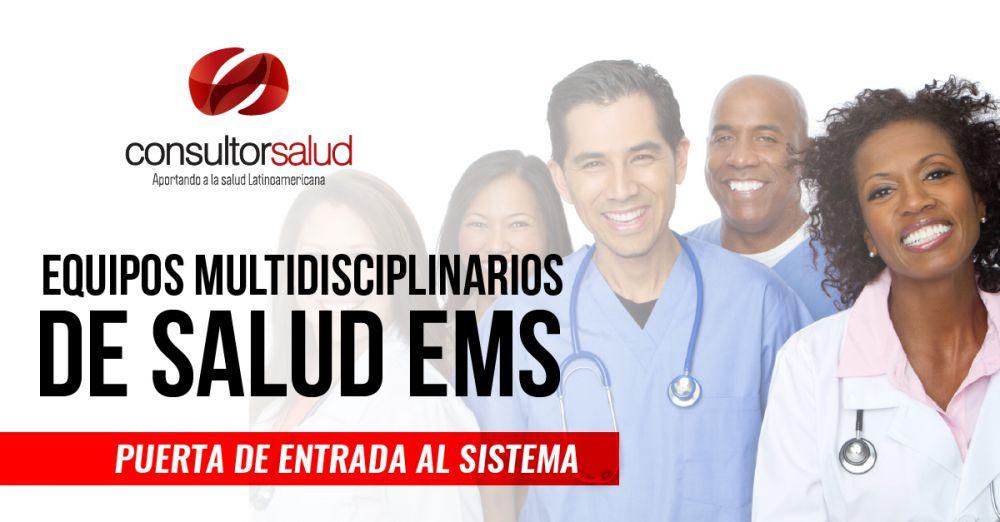 equipos multidisciplinarios de salud ems consultorsalud.com