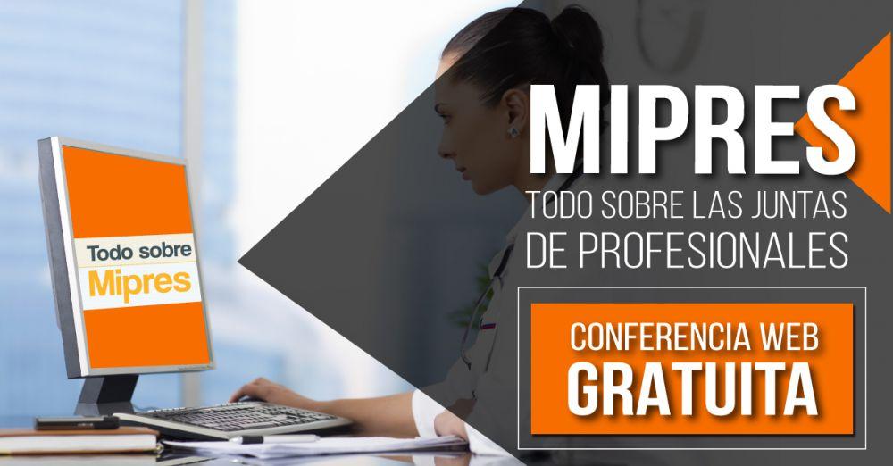 mipres conferencia web gratuita todo sobre las juntas de profesionales