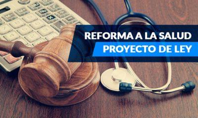 proyecto de ley reforma salud