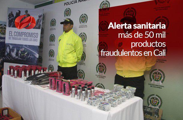 alerta sanitaria mas de 50 mil productos fraudulentos en cali