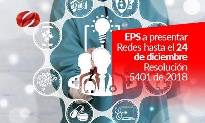 eps a presentar redes hasta el 24 de diciembre   resolucion 5401 de 2018