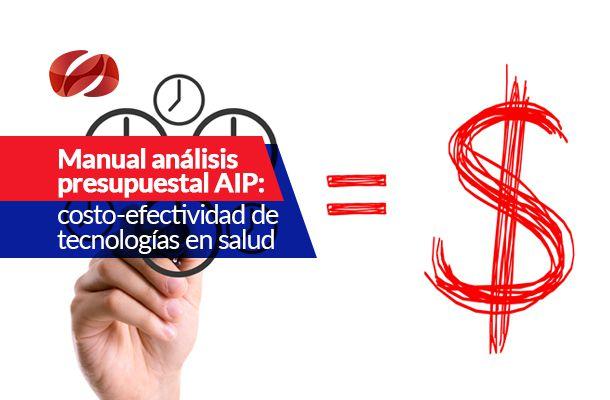 manual analisis presupuestal aip costo efectividad de tecnologias en salud