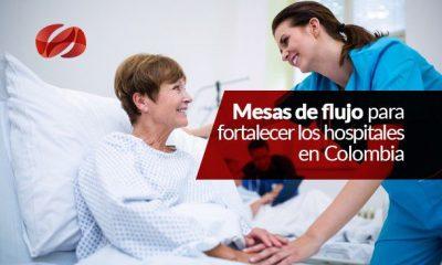mesas de flujo para fortalecer los hospitales en colombia
