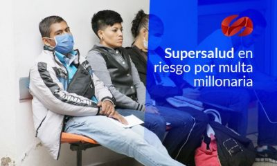 supersalud en riesgo por multa millonaria