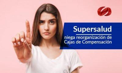 supersalud niega reorganizacion de cajas de compensacion