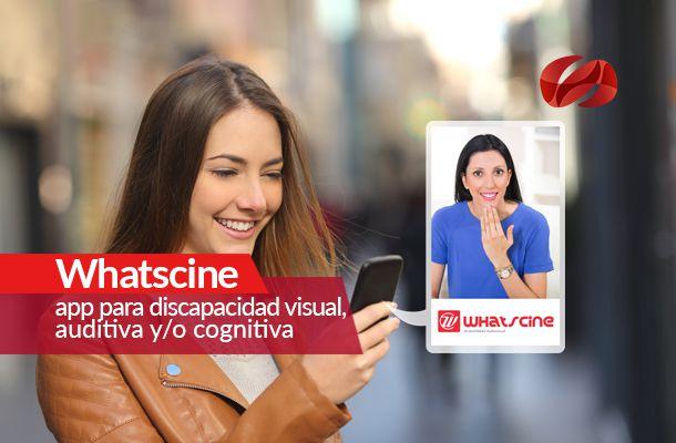 whatscine  app para discapacidad visual auditiva