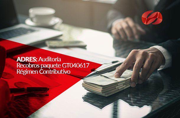 adres auditoria recobros paquete gt040617 regimen contributivo