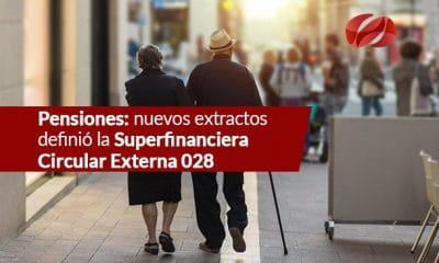 pensiones nuevos extractos definio la superfinanciera   circular externa 028
