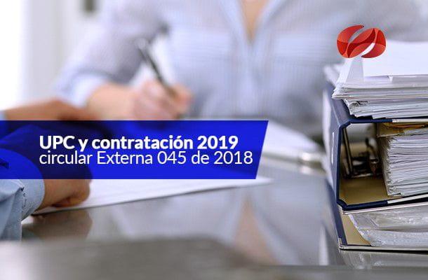 upc 2019 y ajustes de contratacion circular externa 045 de 2018 consultorsalud