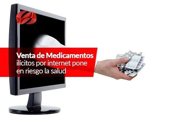venta de medicamentos ilicitos por internet pone en riesgo la salud