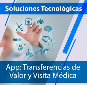 APP: Transferencias de valor y visita médica (virtual y presencial)