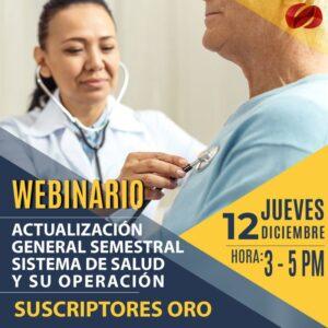 Actualización General semestral del sistema de salud y su operación