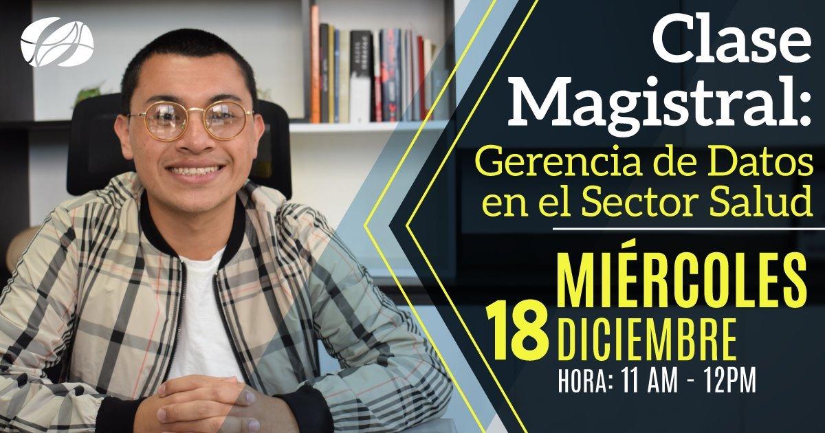 Clase Magistral: GERENCIA DE DATOS EN EL SECTOR SALUD