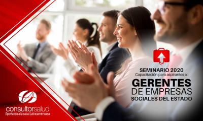 Seminario 2020 para aspirantes a Gerentes de Empresas Sociales del Estado