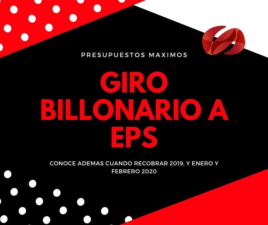 Giro billonario a EPS por Presupuestos Maximos
