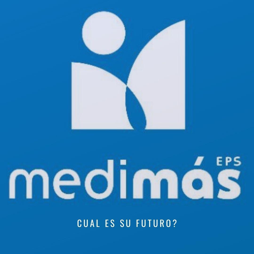 Cuál es el futuro de Medimás EPS