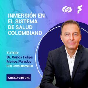Inmersión en el Sistema de Salud Colombiano
